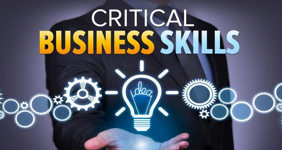 5 critical business skills for success
