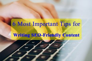 Tips for Writing SEO-Friendly Content