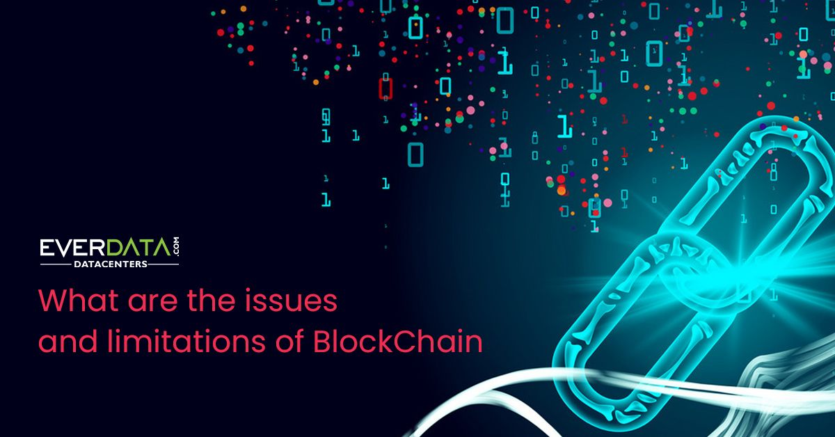 issues and limitations of BlockChain