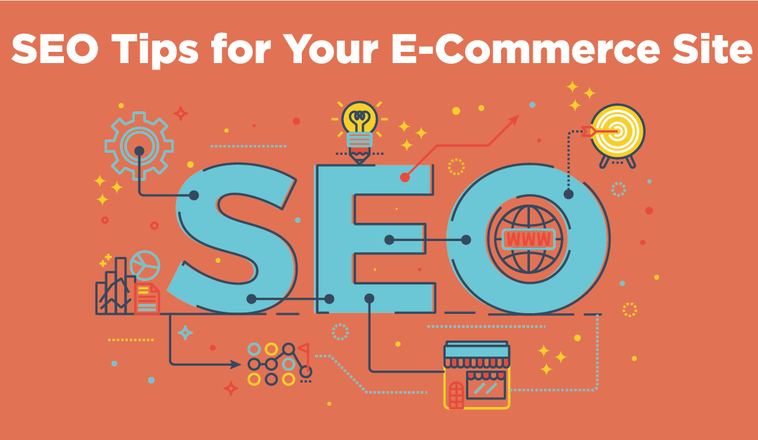 7 SEO Tips for an E-Commerce Site