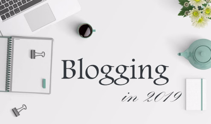 Is blogging in 2019 worth It? 7 Ways to Scale up Your Blog Like a Pro