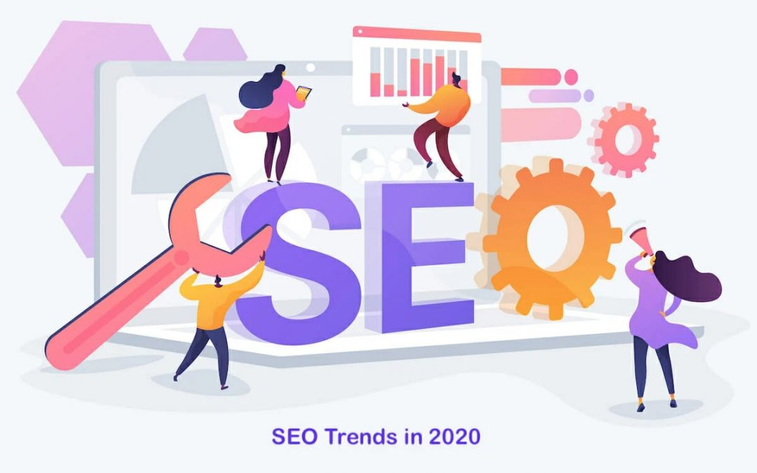 SEO Trends You Need to Know in 2020