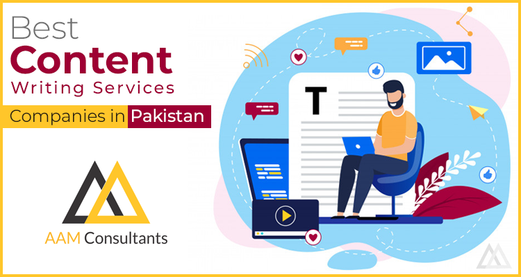Best Content Writing Services Companies in Pakistan | 2021
