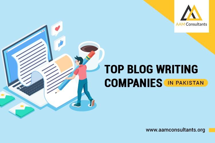 Top 10 Blog Writing Companies in Pakistan | 2021