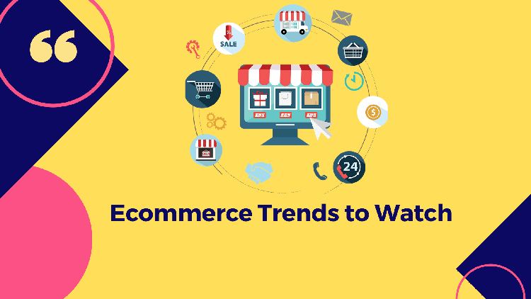 8 eCommerce Trends to Watch in 2021
