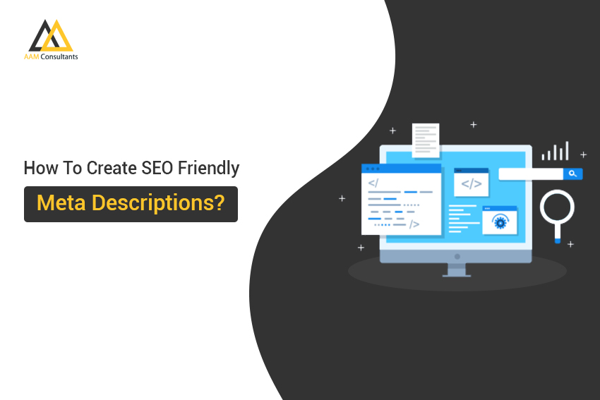 How To Create SEO Friendly Meta Descriptions?
