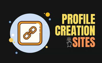 100+ Best Profile Creation Sites List 2021