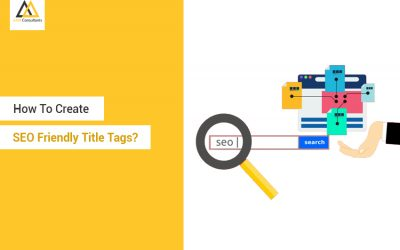 How To Create SEO Friendly Title Tags?