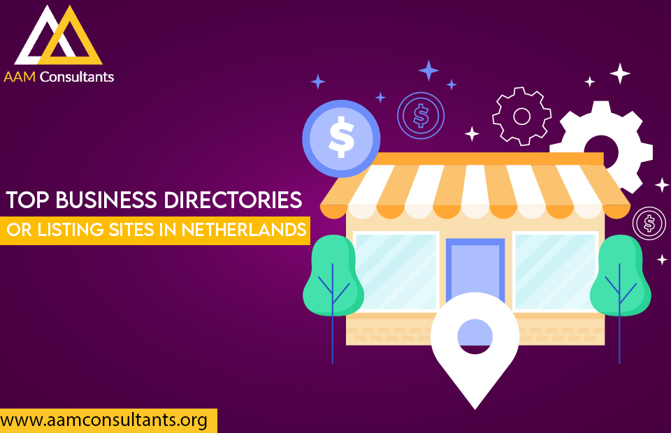 Top Business Directories or Listing Sites in Netherlands