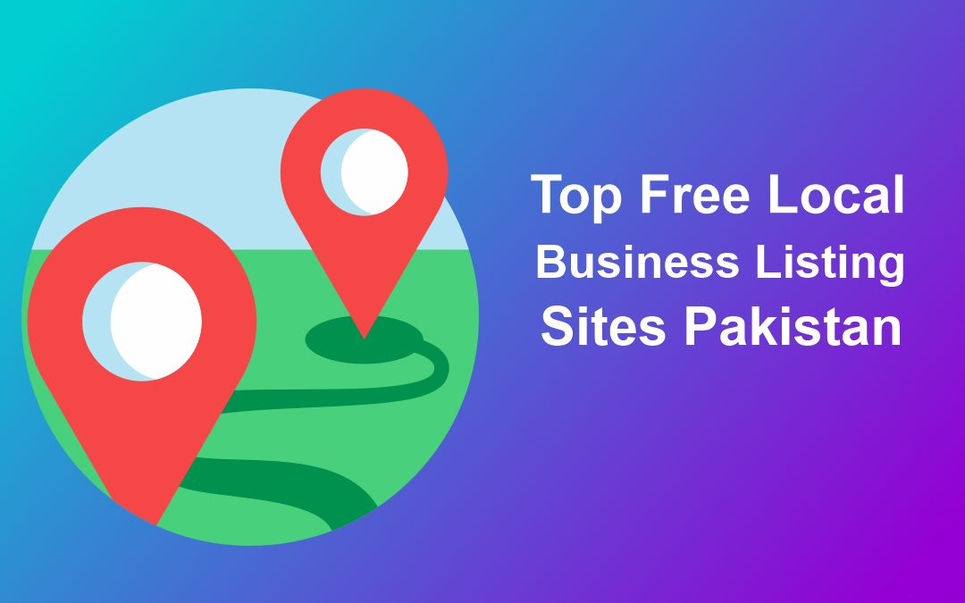 Top Business Directories or Listing Sites in Pakistan