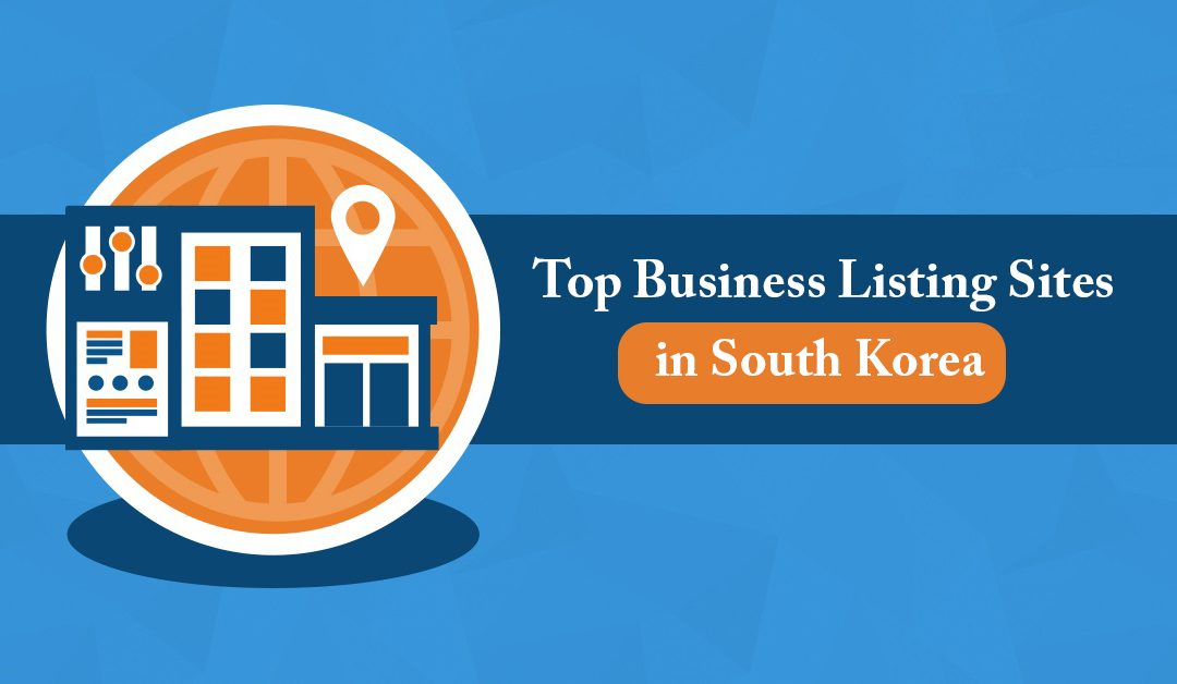 Top Business Directories or Listing Sites in South Korea