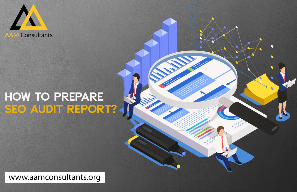 How to Prepare SEO Audit Report?