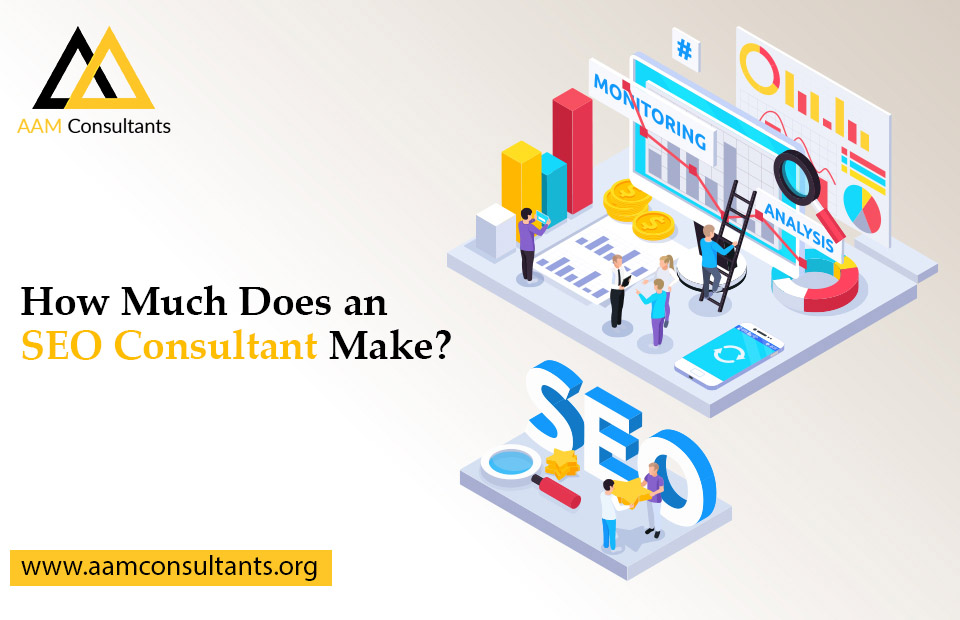 How Much Does an SEO Consultant Make?